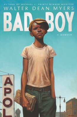 Book Bad Boy: A Memoir by Walter Dean Myers