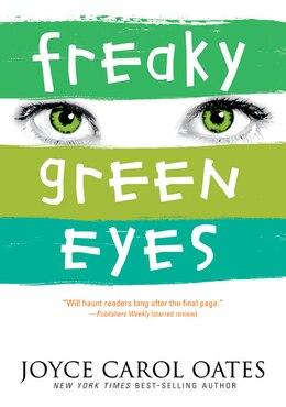 Book Freaky Green Eyes by Joyce Carol Oates