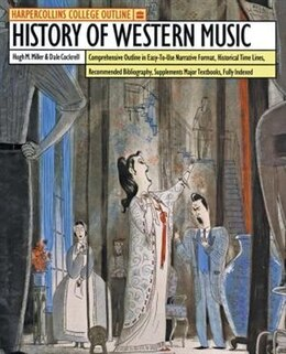 Book Harpercollins College Outline History Of Western Music by Hugh M. Miller