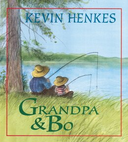 Book Grandpa And Bo by Kevin Henkes