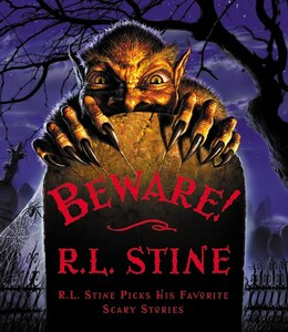 Book Beware!: R.L. Stine Picks His Favorite Scary Stories by R.l. Stine