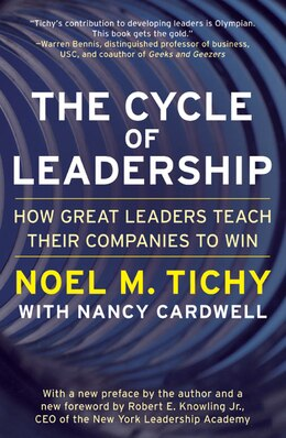 Book The Cycle Of Leadership: How Great Leaders Teach Their Companies to Win by Noel M. Tichy