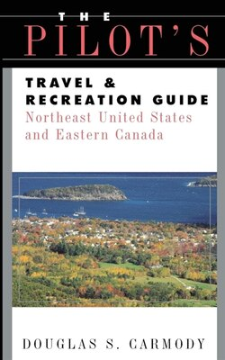 Book Pilots Travel & Recreation Guide Northeast by Douglas S. Carmody