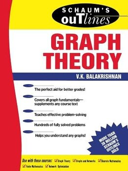 Book Schaum's Outline of Graph Theory: Including Hundreds of Solved Problems: Including Hundreds of… by V. Balakrishnan
