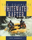 The Complete Whitewater Rafter