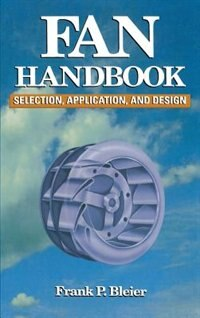 Book Fan Handbook: Selection, Application, and Design: Selection, Application, and Design by Frank Bleier