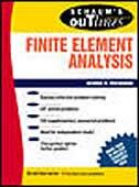 Schaum's Outline of Finite Element Analysis by George R. Buchanan