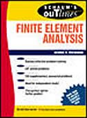 Book Schaum's Outline of Finite Element Analysis by George Buchanan