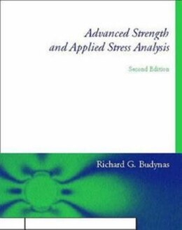 Book Advanced Strength and Applied Stress Analysis by Richard Budynas