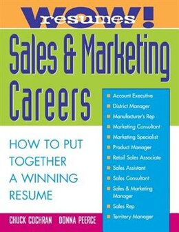 Book Wow! Resumes for Sales and Marketing Careers by Chuck Cochran