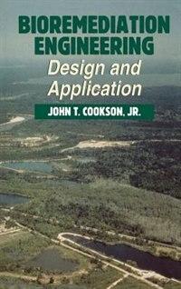 Book Bioremediation Engineering: Design and Applications: Design And Applications by John Cookson
