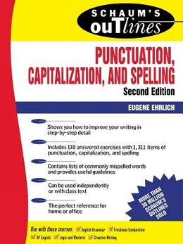Book Schaum's Outline of Punctuation, Capitalization & Spelling by Eugene Ehrlich
