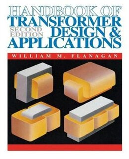 Book Handbook of Transformer Design and Applications by William Flanagan