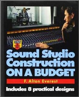 Book Sound Studio Construction on a Budget by F. Alton Everest