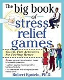 The Big Book of Stress Relief Games: Quick, Fun Activities for Feeling Better: Quick, Fun…