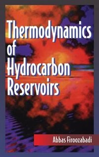 Book Thermodynamics of Hydrocarbon Reservoirs by Abbas Firoozabadi
