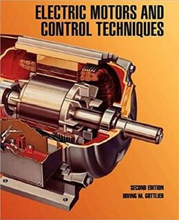 Book Electric Motors and Control Techniques by Irving Gottlieb