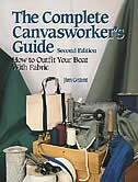 The Complete Canvasworker's Guide: How to Outfit Your Boat Using Natural or Synthetic Cloth by Jim Grant