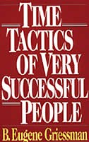 Book Time Tactics of Very Successful People by Eugene Griessman