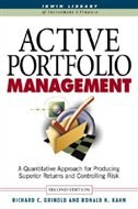 Book Active Portfolio Management: A Quantitative Approach for Producing Superior Returns and Selecting… by Richard Grinold