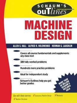 Book Schaum's Outline of Machine Design by Alfred Hall