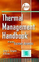 Book Thermal Management Handbook: For Electronic Assemblies: For Electronic Assemblies by Jerry Sergent