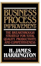 Business Process Improvement: The Breakthrough Strategy for Total Quality, Productivity, and…