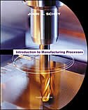 Book Introduction to Manufacturing Processes by John Schey