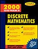 2000 Solved Problems in Discrete Mathematics by Seymour Lipschutz
