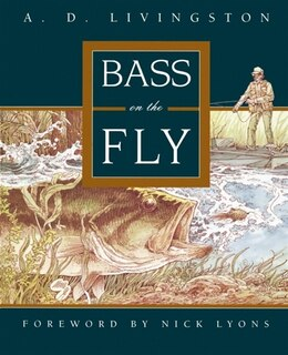 Book Bass on the Fly by A. D. Livingston