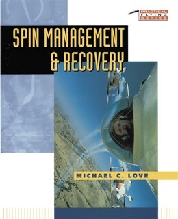 Book Spin Management and Recovery by Michael C. Love
