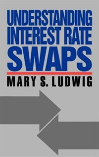 Book Understanding Interest Rate Swaps by Mary Ludwig