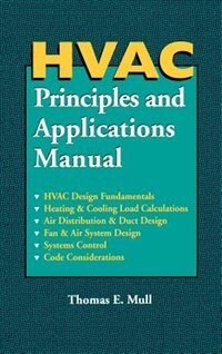 Book HVAC Principles and Applications Manual by Thomas Mull