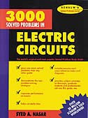 3,000 Solved Problems in Electrical Circuits by Syed A. Nasar