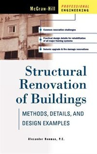 Book Structural Renovation of Buildings: Methods, Details, & Design Examples: Methods, Details, & Design… by Alexander Newman