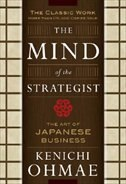 Book The Mind Of The Strategist: The Art of Japanese Business: The Art of Japanese Business by Kenichi Ohmae