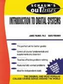 Book Schaum's Outline of Introduction to Digital Systems by James Palmer