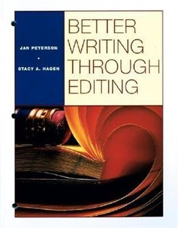 Book BETTER WRITING THROUGH EDITING: STUDENT TEXT: STUDENT TEXT by Jan Peterson