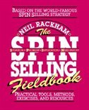 Book The SPIN Selling Fieldbook: Practical Tools, Methods, Exercises and Resources: Practical Tools… by Neil Rackham