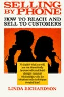 Book Selling by Phone: How to Reach and Sell to Customers in the Nineties: How to Reach and Sell to… by Linda Richardson