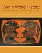 War In World History: Society, Technology, and War from Ancient Times to the Present, Volume 1…
