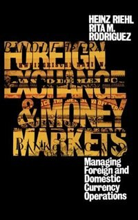 Book Foreign Exchange And Money Market by Heinz Riehl