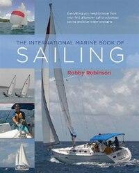 The International Marine Book Of Sailing