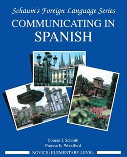 Book Communicating In Spanish (Novice Level) by Conrad Schmitt