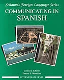 Book Communicating In Spanish (Intermediate Level) by Conrad Schmitt