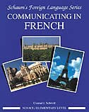Book Communicating In French (Novice Level) by Conrad Schmitt