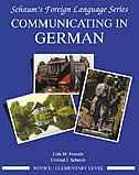 Book Communicating In German, (Novice Level) by Lois Feuerle