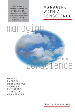 Book Managing with a Conscience by Frank K. Sonnenberg