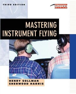 Book Mastering Instrument Flying by Henry Sollman