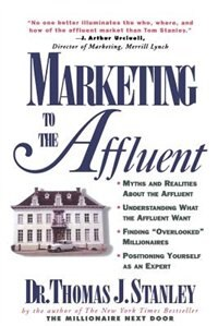 Book Marketing to the Affluent by Thomas Stanley